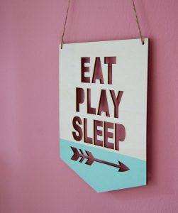 Eat_play_sleep_sign1