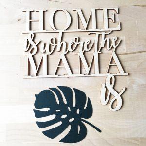 Home_iswherethemamais_1
