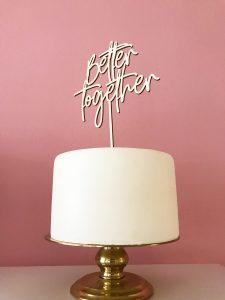 Better_together_caketopper