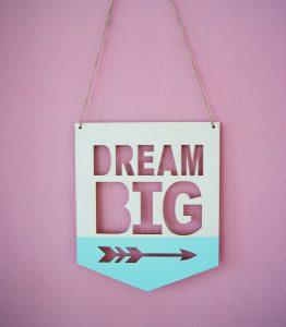 Dream_big_sign1