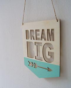 Dream_big_sign2
