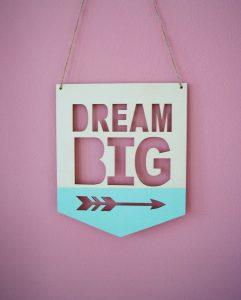 Dream_big_sign3